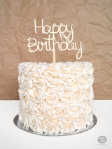 Happy Birthday - Cake Topper - Wood