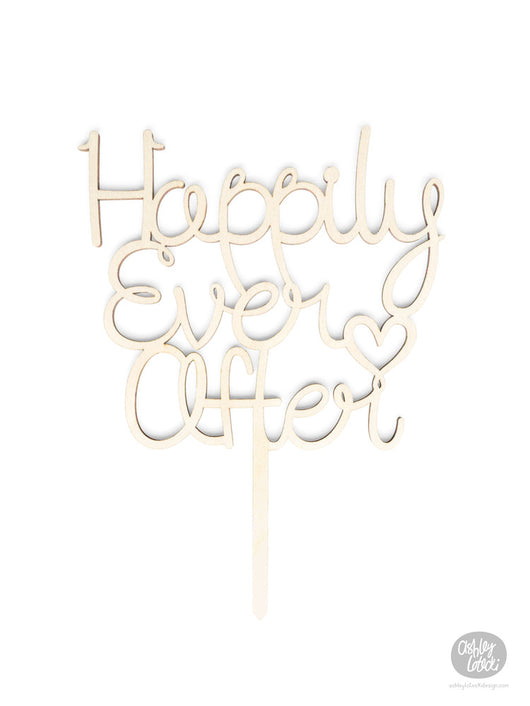 Happily Ever After - Cake Topper - Wood