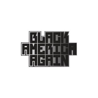 Common Black America Again Pin