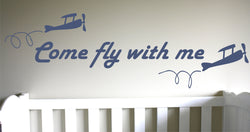 Come Fly With Me Decal