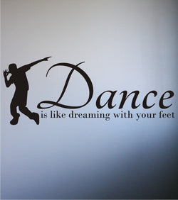 'Dance Dreaming' Quote Decal
