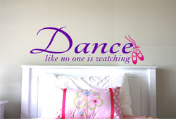 Dance like no one is Watching Decal