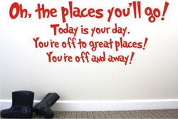 Oh the Places You'll Go ~ Full Quote Decal