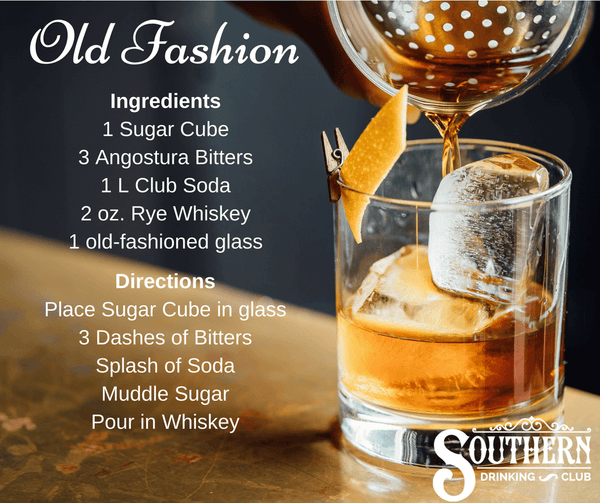 Southern Drinking Club's Drink of the Day - Old Fashion