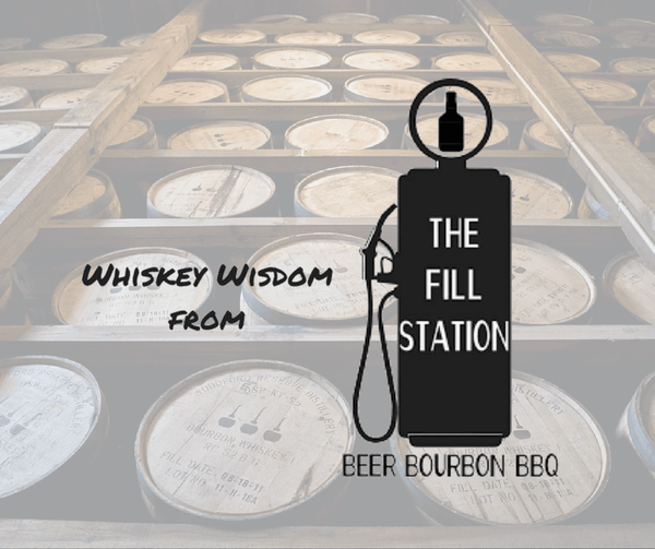 Whiskey Wisdom from the Fill Station