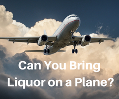 Can you bring liquor on a plane?