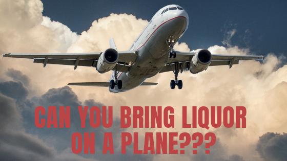 bringing liquor on a plane