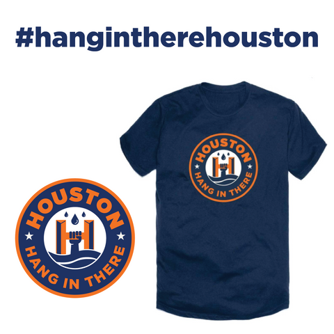 Hang in There Houston Shirt
