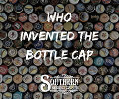 Who invented the bottle cap