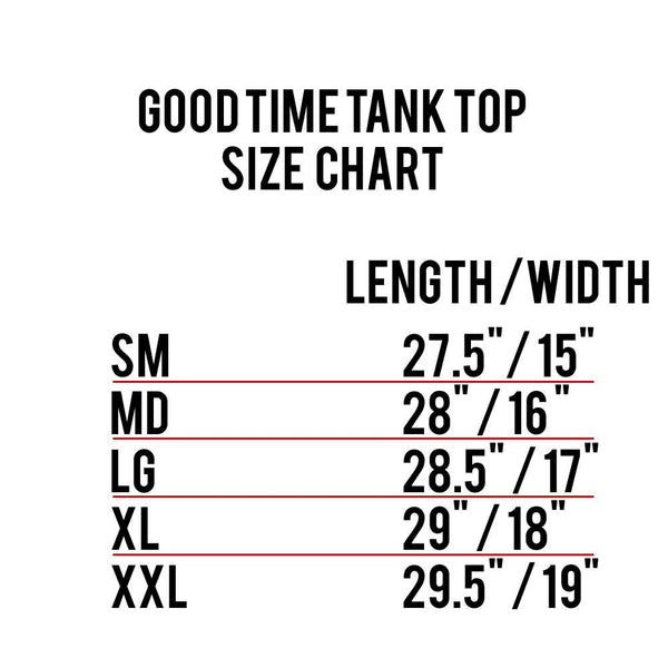 Good Time Tank Top Size Chart
