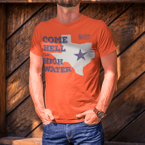 Come Hell or High Water Texas Shirt
