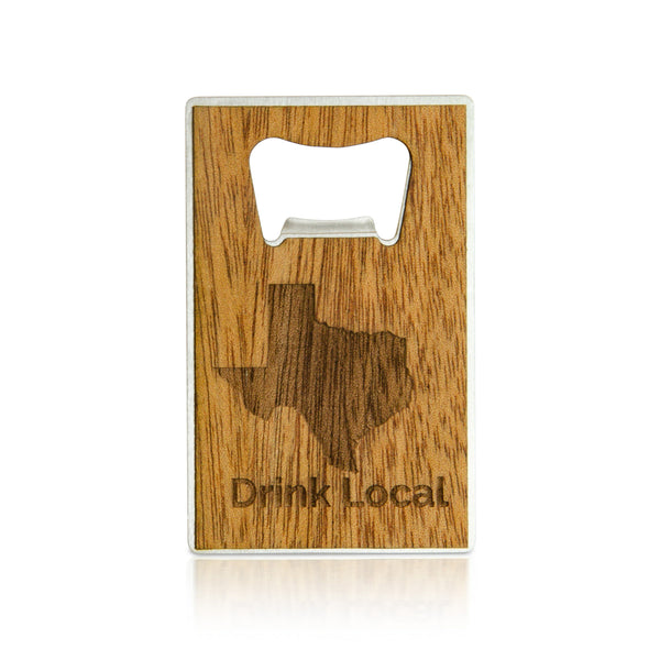 Texas Drink Local Bottle Opener