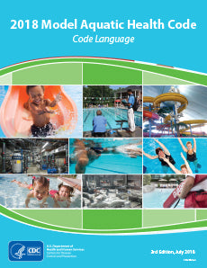 The Model Aquatic Health Code (MAHC)