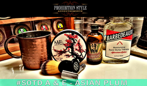 Prohibition Style Shaves Review of A & E Asian Plum
