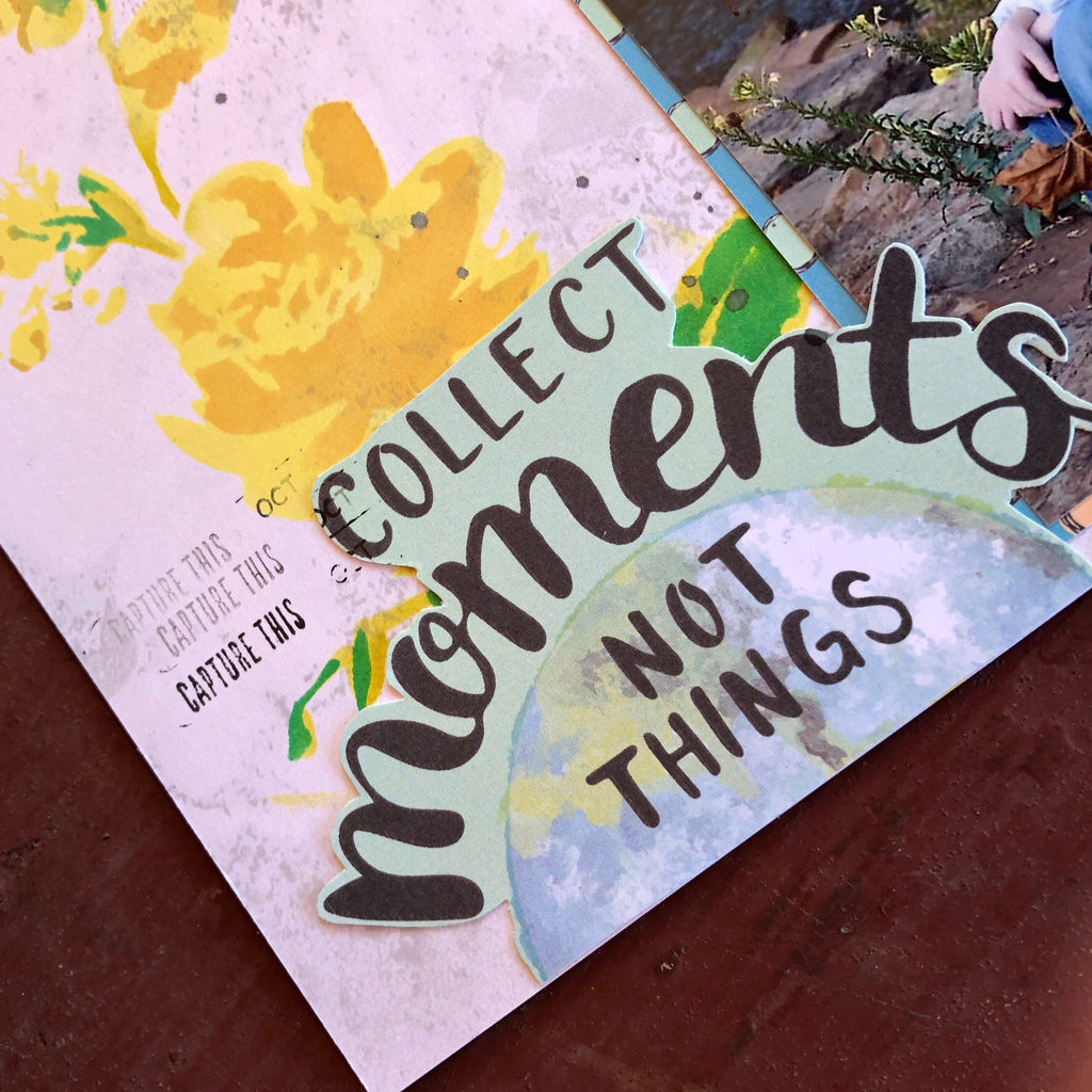 Collect Moments, Not Things Layout With Sara Scraps