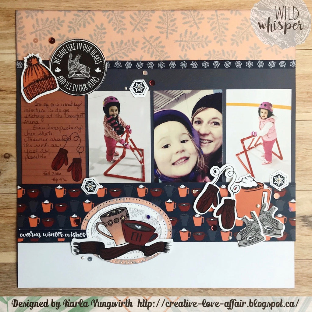 Fire In Our Hearts Layout by Karla