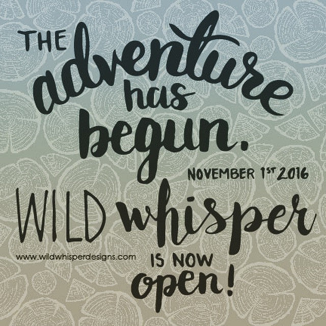 The Adventure has Begun! Wild Whisper is Now Open!