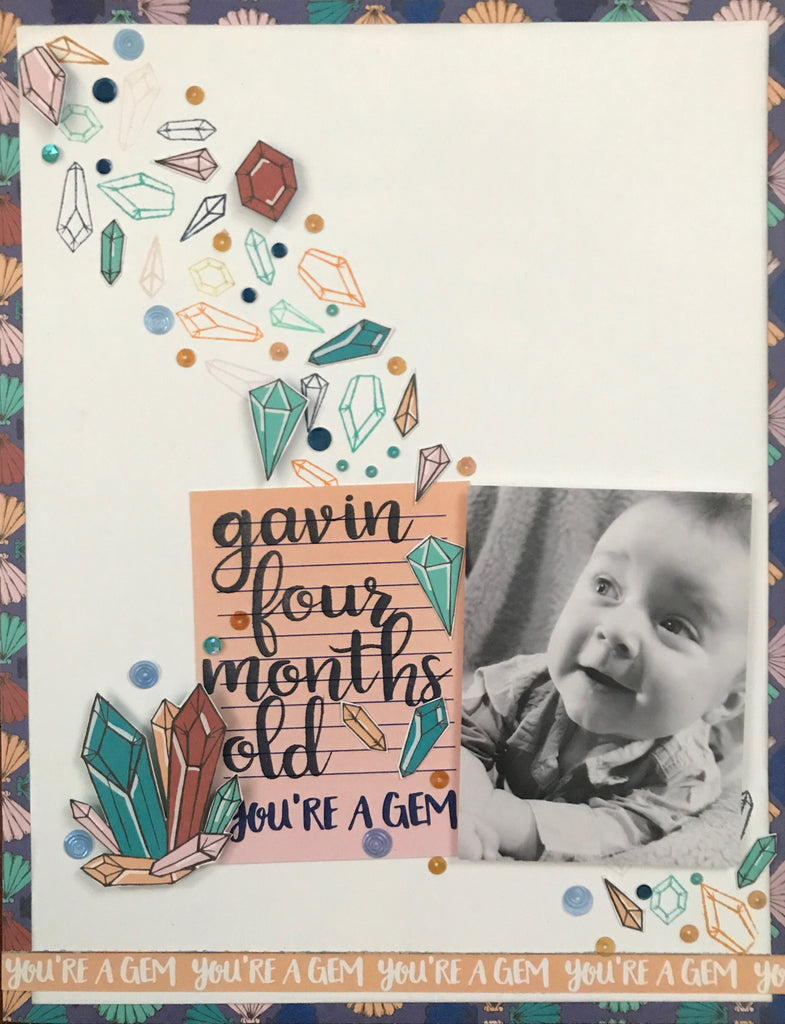 """You're a Gem"" Layout by Sara!"
