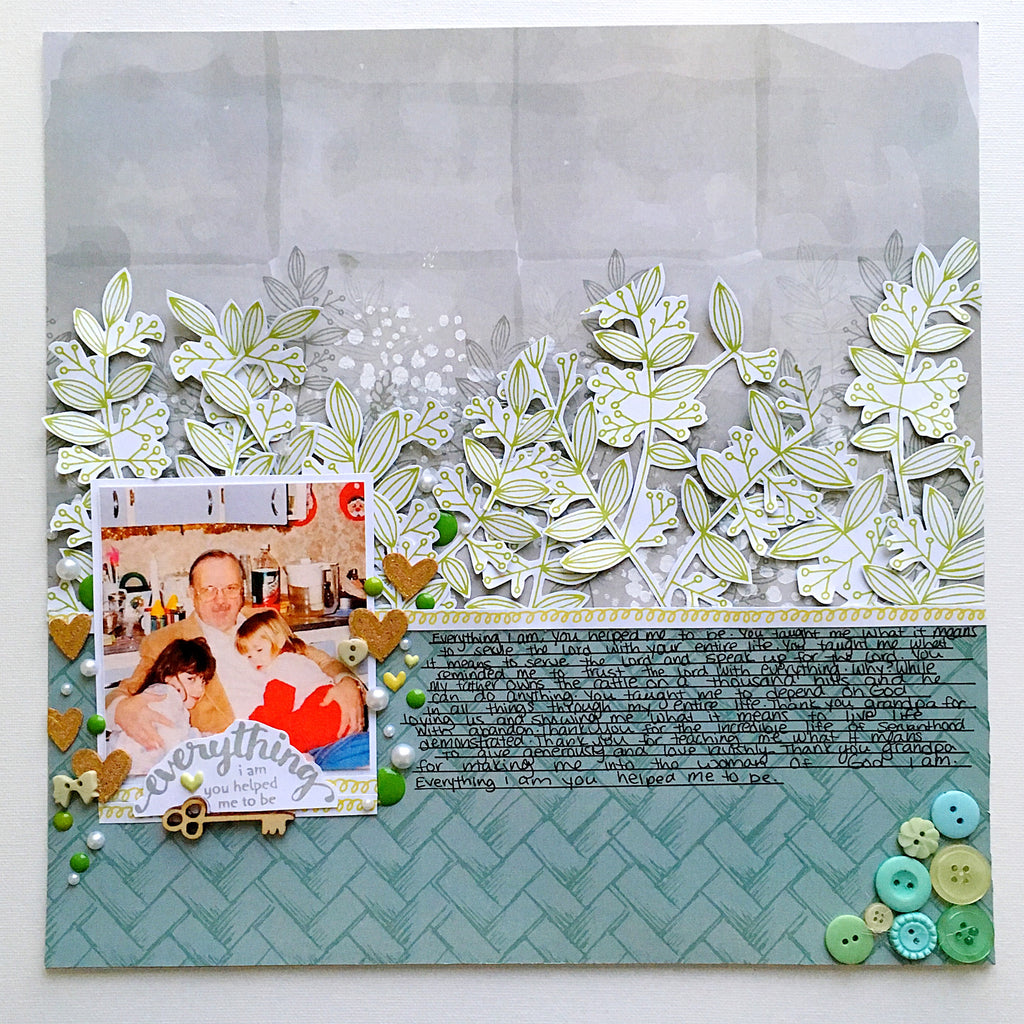 Everything I am You Helped Me To Be Layout by Tori