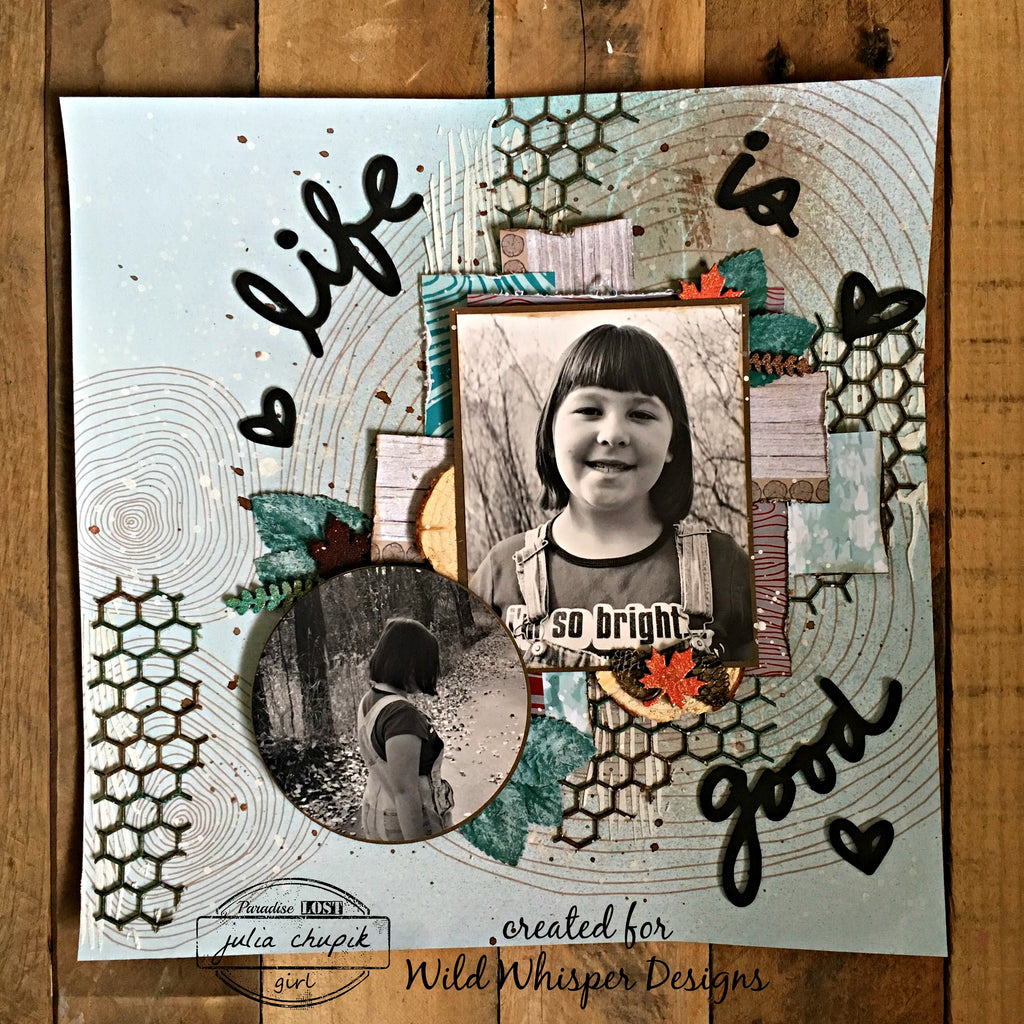 Life is Good Layout by Julia