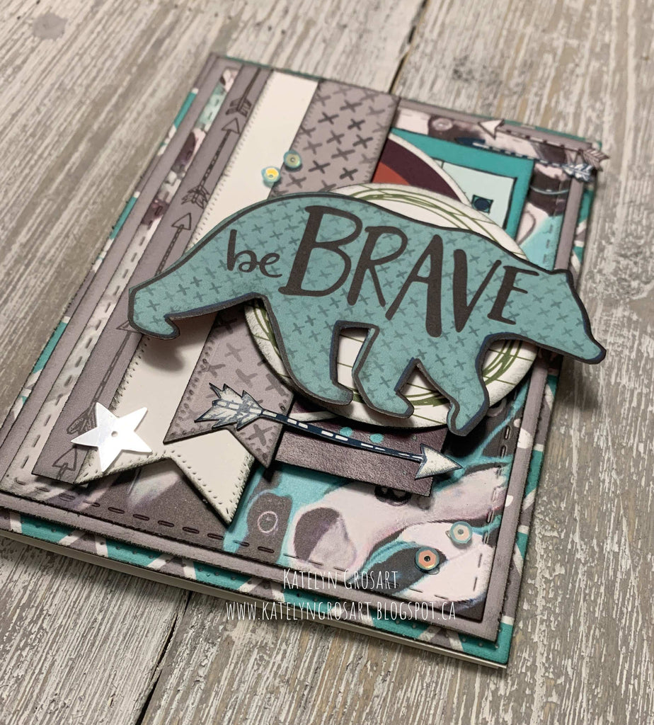 Be Brave Card by Katelyn