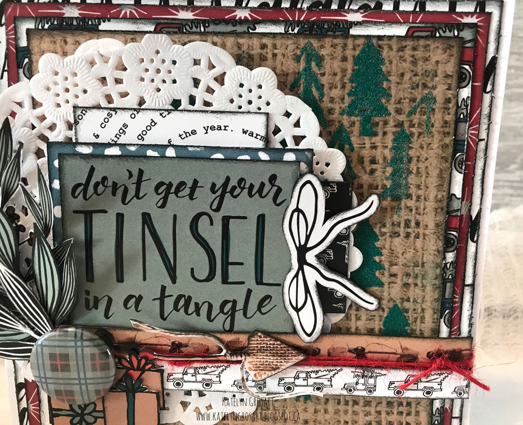 Don't get your Tinsel in a Tangle Card by Katelyn G