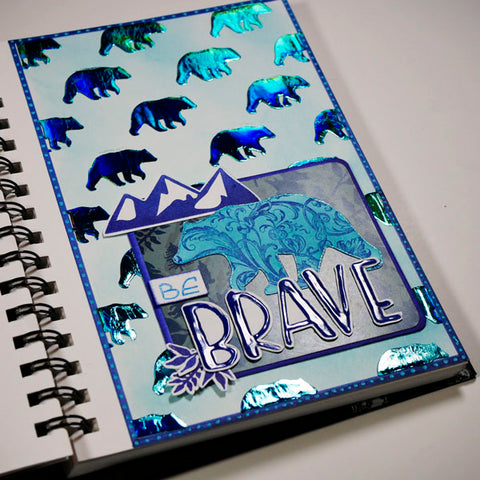 Monochromatic Art Journal Project Be Brave Using Wild Whisper Designs Products