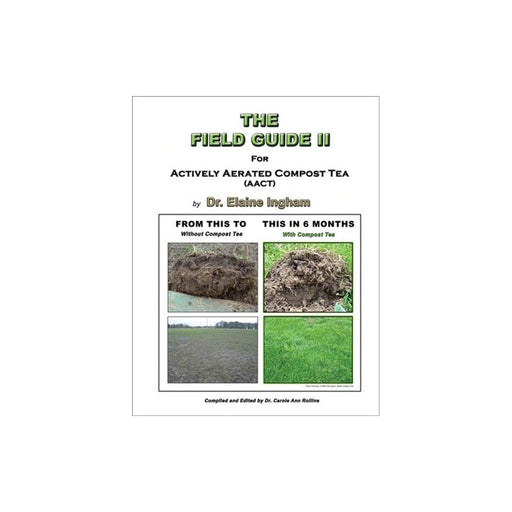 The Field Guide 2 For Actively Aerated Compost Tea-NWGSupply.com