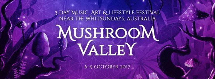 Mushroom Valley | Oct 6th - 8th | QLD