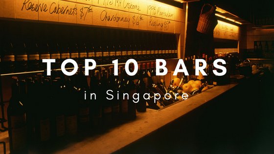 Top 10 Bars in Singapore
