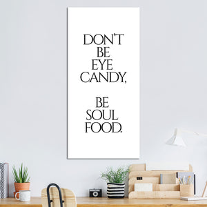 Be Soul Food Canvas Wall Art - Inspiration