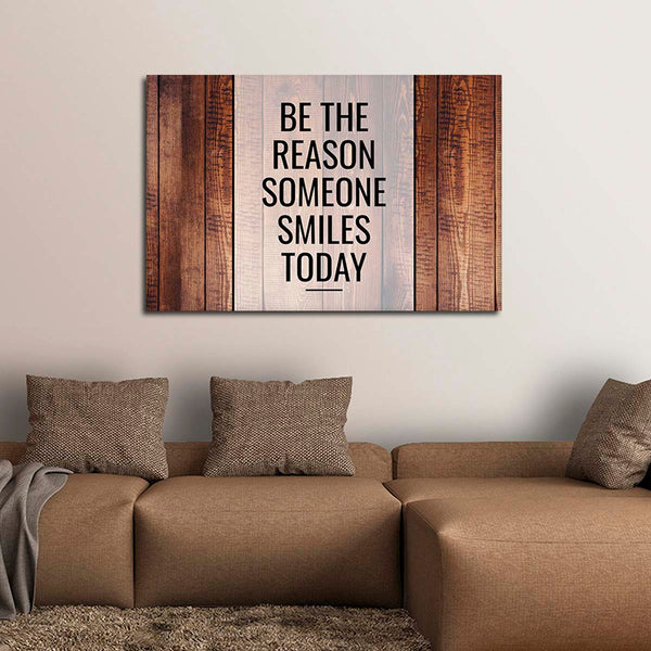 Be The Reason Canvas Wall Art