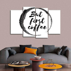 But First Coffee Multi Panel Canvas Wall Art - Coffee