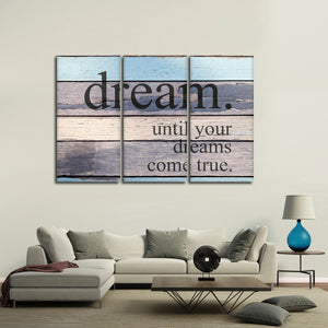 Dreams Come True Multi Panel Canvas Wall Art - Inspiration