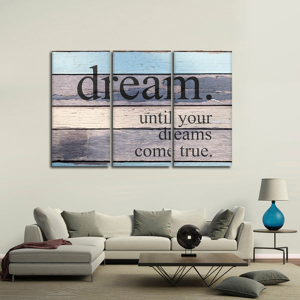 Dreams Come True Multi Panel Canvas Wall Art