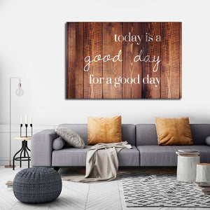 Good Day Canvas Wall Art - Inspiration