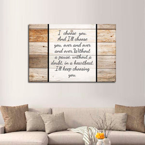 I Choose You Canvas Wall Art - Relationship
