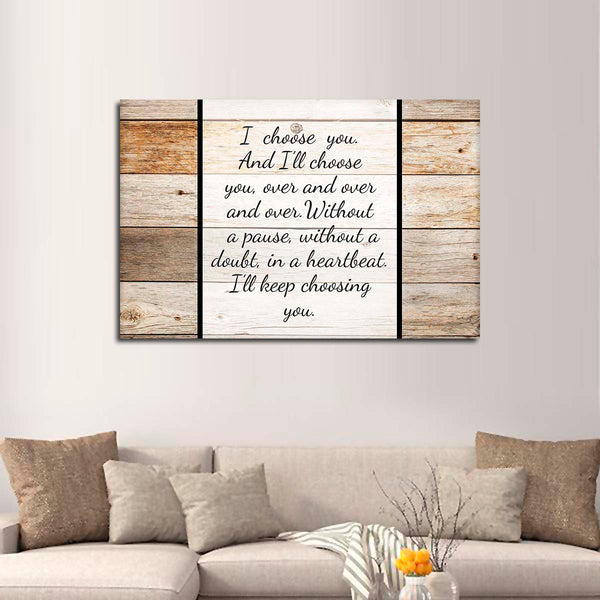 I Choose You Canvas Wall Art | ElephantStock