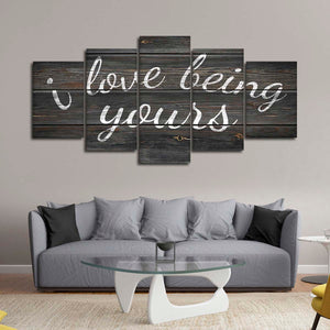 I Love Being Yours Multi Panel Canvas Wall Art - Relationship