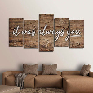 It Was Always You Multi Panel Canvas Wall Art - Relationship