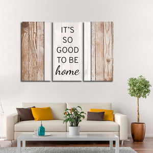 So Good To Be Home Multi Panel Canvas Wall Art - Inspiration