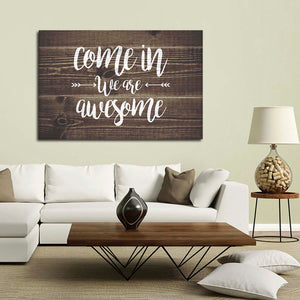 We Are Awesome Canvas Wall Art - Inspiration