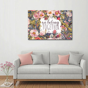 We Belong Together Canvas Wall Art - Inspiration