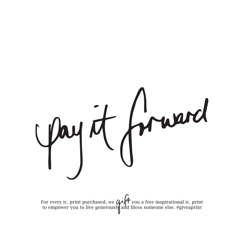 Pay It Forward - Gift with Purchase to give to others...