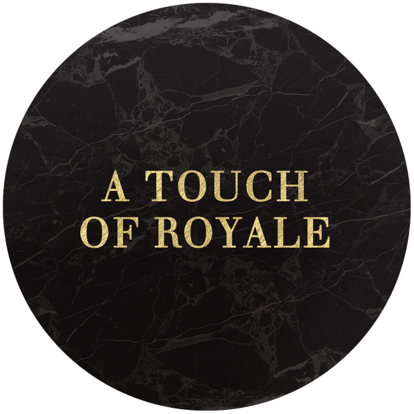 A touch of royale