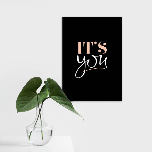 intricate art prints - hand written typography - its you
