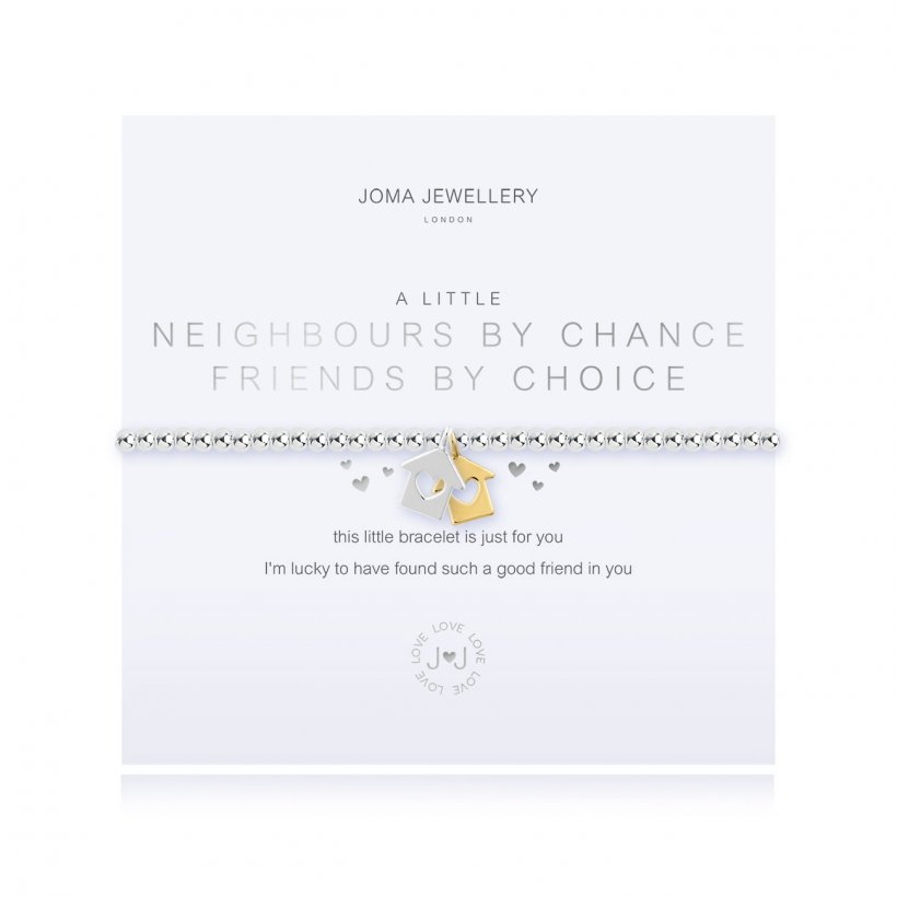 A Little Neighbours By Chance Friends By Choice Bracelet by Joma Jewellery - 4359