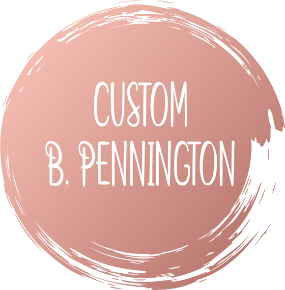 CUSTOM 11X17 IMAGES FOR B. PENNINGTON