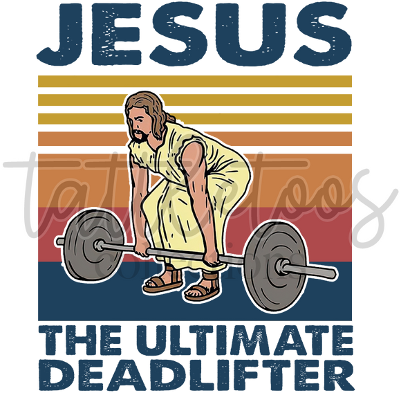 JESUS THE ULTIMATE DEADLIFTER TF1