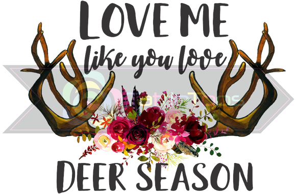 LOVE ME LIKE YOU LOVE DEER SEASON 1